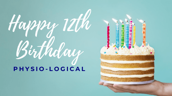 The Physio-logical Story – Happy 12th Birthday Physio-logical